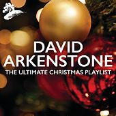 The Ultimate Christmas Playlist by David Arkenstone