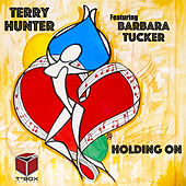 Holding On de Terry Hunter