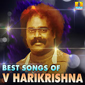 Best Songs of V Harikrishna by Various Artists