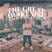 The Great Awakening Vision & Dreams by AZ