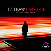The Only One by Glass Slipper