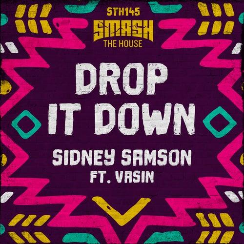 Drop It Down (Extended Mix) de Sidney Samson