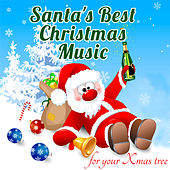 Santa's Best Christmas Music for your Xmas Tree de Various Artists