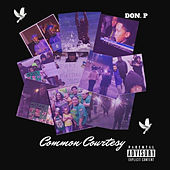 Common Courtesy von Don P