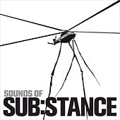 Sounds of SUB:STANCE van Various Artists