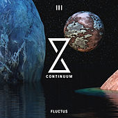 Continuum III: Fluctus (2018) by Various Artists