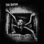 Into My Arms von Tim Barton