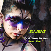 If I / Close To You de DJ Jens