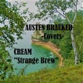 Strange Brew by Austen Brauker