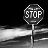 Hold Up Stop de Yfn Matt