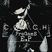 C.O.A.C.H Pregame EP by Govinachi