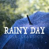 Rainy Day Folk Classics by Various Artists