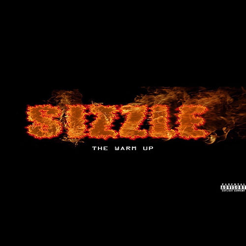 The Warm Up by Sizzle