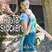 On The Brighter Side by Kayla Stockert