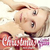 Christmas Cocktail Bossa & Jazz Music Playlist von Various Artists