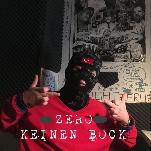 Keinen Bock by Zero