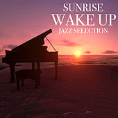 Sunrise Wake Up Jazz Selection de Various Artists