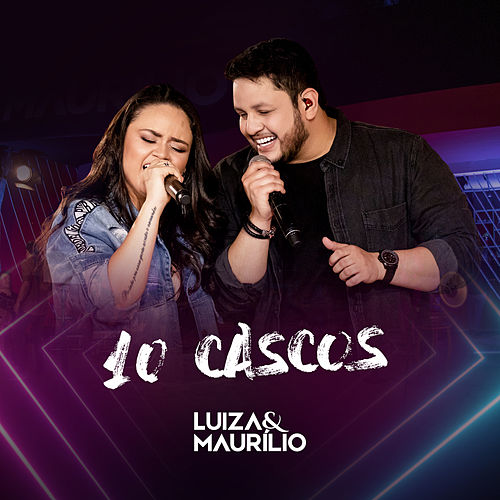 10 Cascos de Luíza & Maurílio