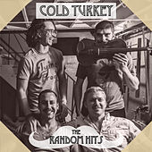 The Random Hits von Cold Turkey And The Fruitcakes