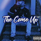 The Come Up by XAsiGen