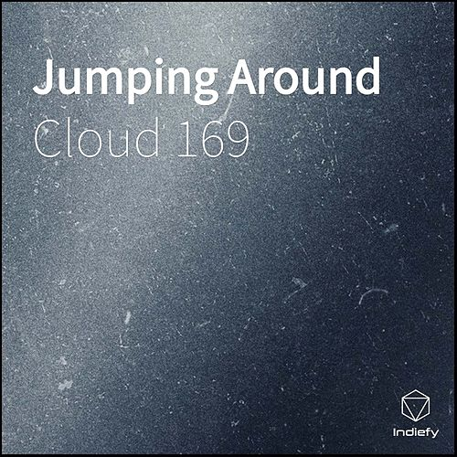 Jumping Around by Cloud 169