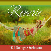 Reverie by 101 Strings Orchestra