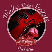 Waltz with Strings by 101 Strings Orchestra