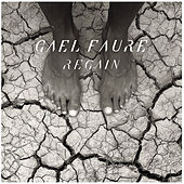 Regain by Gael Faure