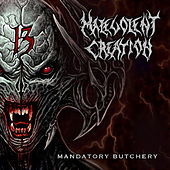 Mandatory Butchery by Malevolent Creation