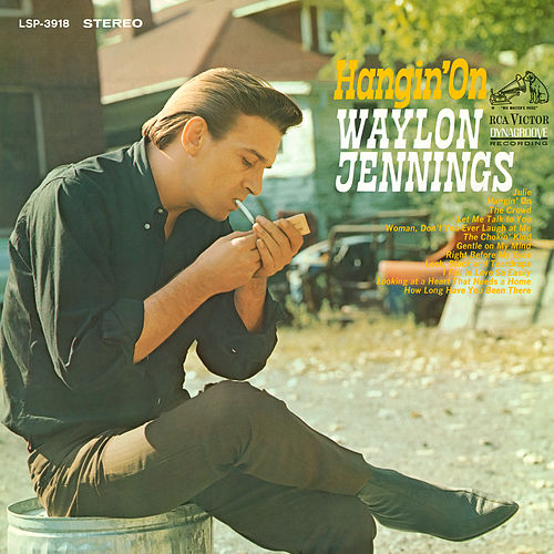 Hangin' On by Waylon Jennings