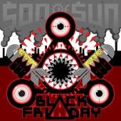 Black Friday de Son of Sun