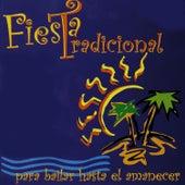 Fiesta Tradicional para Bailar Hasta el Amanecer de Various Artists