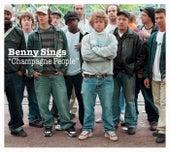Champagne People de Benny Sings