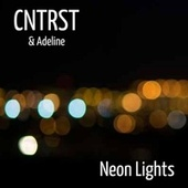 Neon Lights by Cntrst