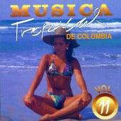 Música Tropical de Colombia (Vol. 11) de Various Artists