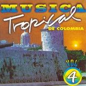 Música Tropical de Colombia (Vol. 4) de Various Artists