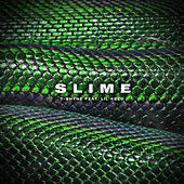Slime (feat. Lil Keed) by T-Shyne