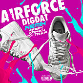 AirForce (Remix) by Dig Dat