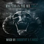 Masters In The Mix Vol V (Mixed By Angerfist and F. Noize) de Various Artists
