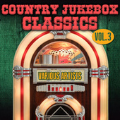 Country Jukebox Classics, Vol. 3 by Various Artists