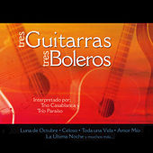 Tres Guitarras Tres Boleros by Various Artists