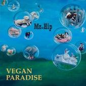 Vegan Paradise von Mr. Hip