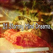 21 Stormy Mind Dreams by Thunderstorms