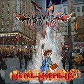 Metal-Morph-Us di Tony Gabriele's Orbynot