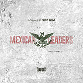 Mexican Leaders by Mayalino
