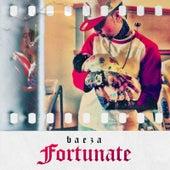 Fortunate by Baeza