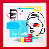 In My Mind (Ray Volpe Remix) van Ookay