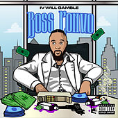 Boss Convo by IV Will Gamble