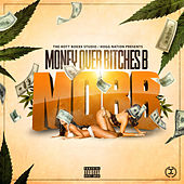 Money Over Bitches B (MOBB) by Poison The Don