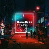 TRAPGo-o von Dopedrop